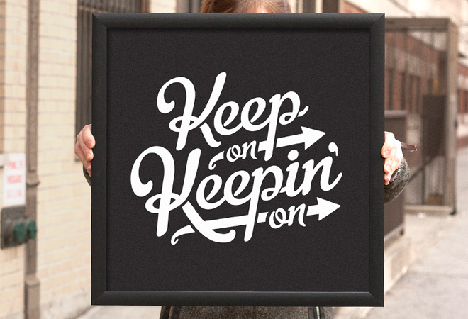 keep on keepin on elegant script typography