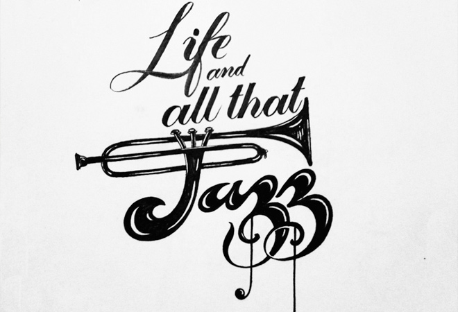 life and all that jazz written type