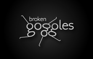 Broken Goggles